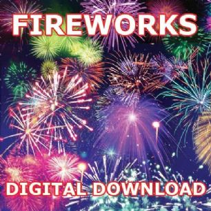 4TH OF JULY FIREWORKS DIGITAL DOWNLOAD
